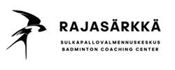 Sulkapallovalmennuskeskus RAJASÄRKKÄ Badminton Coaching Center